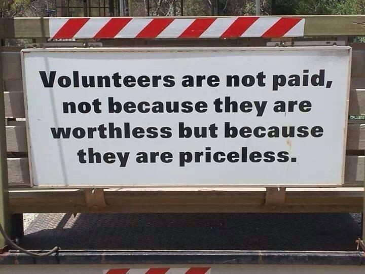 Volunteers not paid because they are priceless